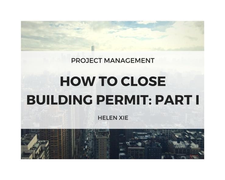 8.5.2017 How to Close Building Permits Part I.jpg
