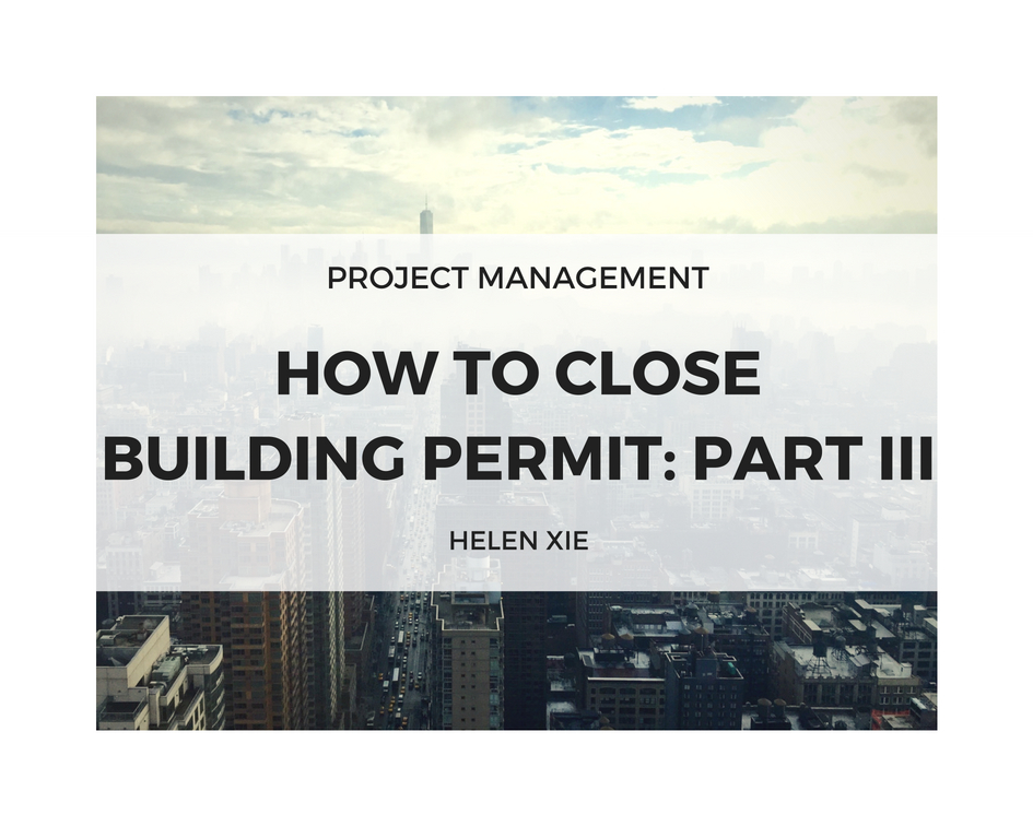 8.30.2017 How to Close Building Permits Part III.jpg
