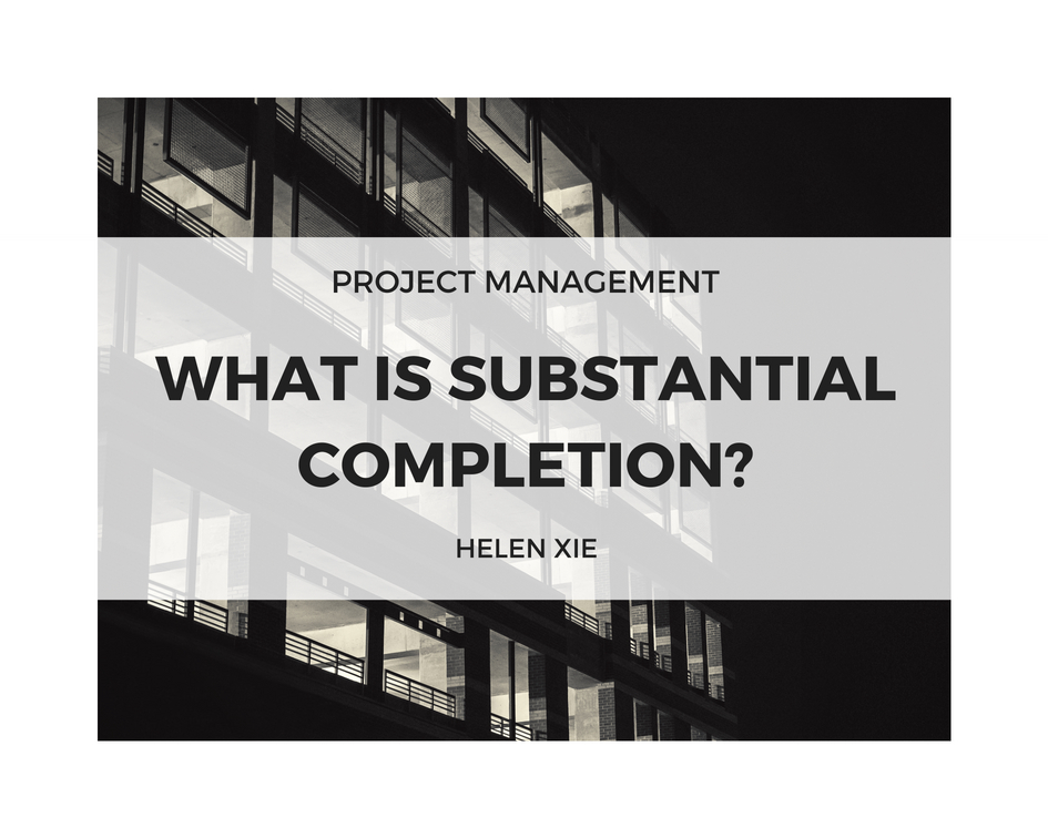 What Is Substantial Completion Ontario Helen Xie