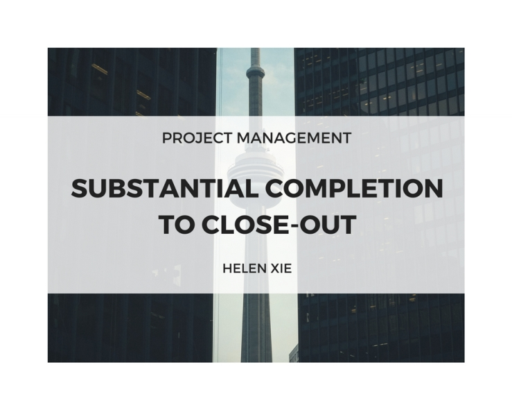 17.10.21 How to go from Substantial Completion to Close Out.jpg
